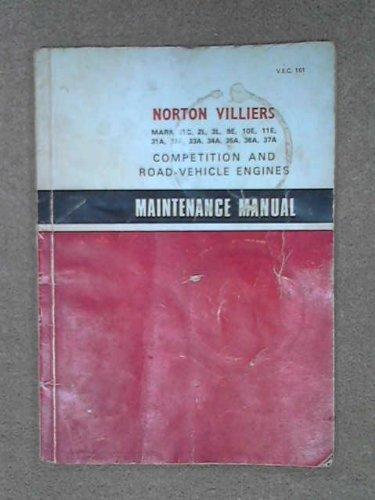 9780902906006: Maintenance manual: Norton Villiers Mark 31C, 2L, 3L, 9E, 10E, 11E, 31A, 32A, 33A, 34A, 35A, 36A, 37A single-cylinder, two-stroke competition and road-vehicle engines (V. E. C. 161)