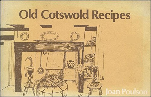 9780902907737: Old Cotswold Recipes