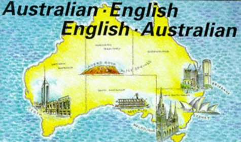 9780902920712: Australian-English, English-Australian