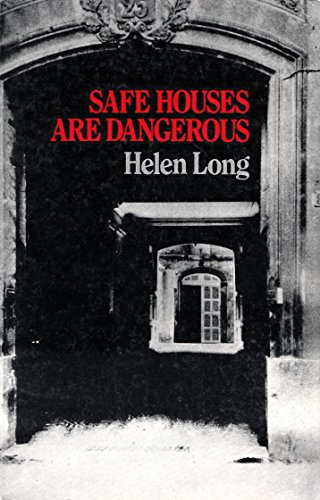 9780902920729: Safe Houses are Dangerous