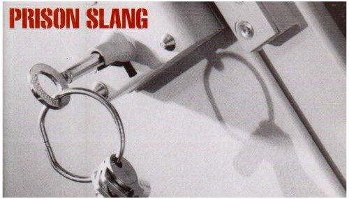 Prison Slang (Paperback): W.C. Irvine