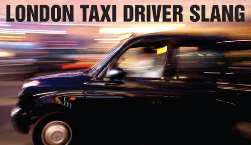 9780902920910: London Taxi Driver Slang