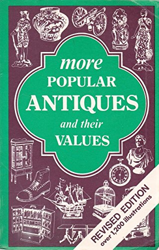9780902921627: More Popular Antiques and Their Values