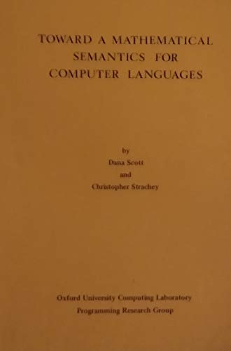 9780902928039: Towards a Mathematical Semantics for Computer Languages