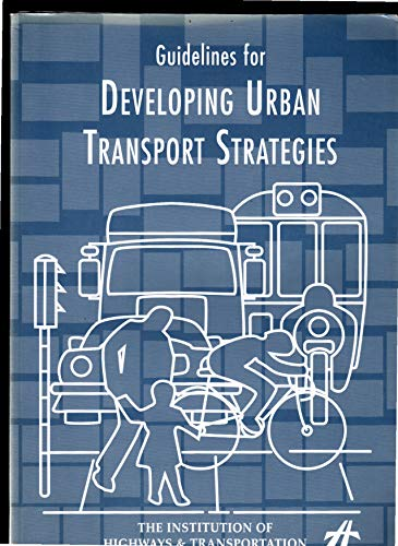 9780902933187: Guidelines for Developing Urban Transport Strategies