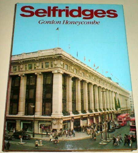 Selfridges (0902935275) by Gordon Honeycombe