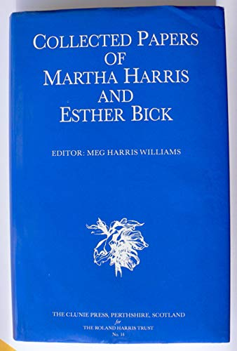 9780902965249: Collected Papers of Martha Harris and Esther Bick