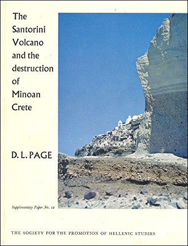 9780902984004: Santorini Volcano and the Desolation of Minoan Crete (Society for the Promotion of Hellenic Studies, London. Supplementary paper)