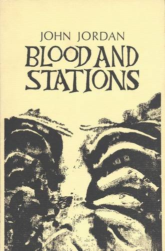 Blood and Stations (Gallery books ; 29): John Jordan