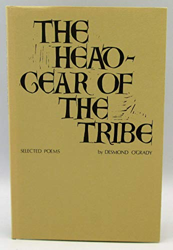9780902996793: The Headgear of the Tribe: Selected Poems