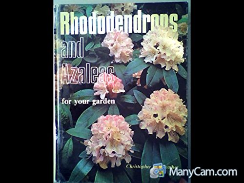 9780903001373: Rhododendrons and Azaleas for Your Garden