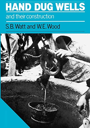 9780903031271: Hand Dug Wells and Their Construction