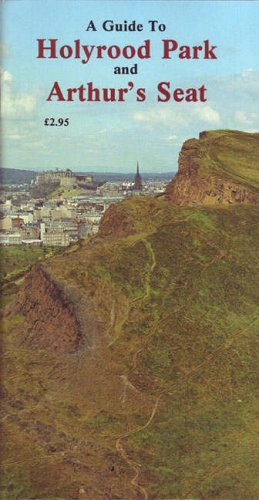 9780903065573: A Guide to Holyrood Park and Arthur's Seat