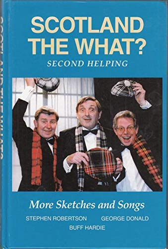 9780903065856: Scotland the What?: Second Helping