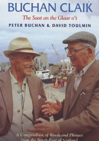 9780903065948: Buchan Claik: A Compendium of Words and Phrases from the North-east of Scotland