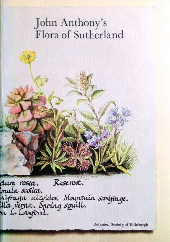 John Anthony's Flora of Sutherland.: Kenworthy, J.B.