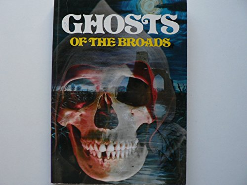9780903094139: Ghosts of the Broads