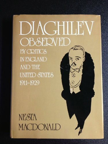 9780903102148: Diaghilev Observed: By Critics in England and the United States, 1911-29
