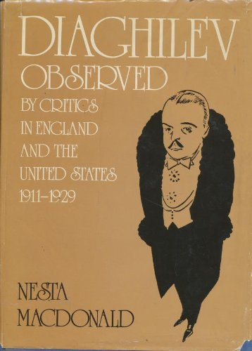 9780903102148: Diaghilev Observed By Critics in England and the United States 1911-1929