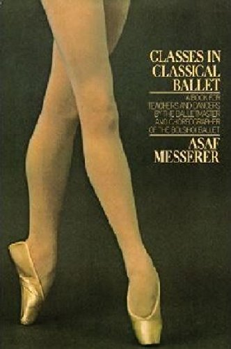 9780903102254: Classes in Classical Ballet