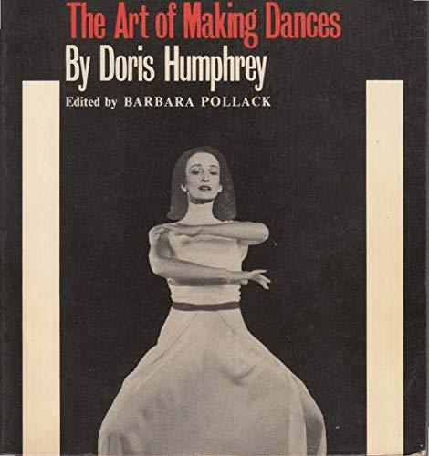 9780903102391: The Art of Making Dances