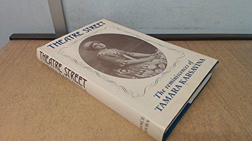 9780903102476: Theatre Street: The Reminiscences of Tamara Karsavina