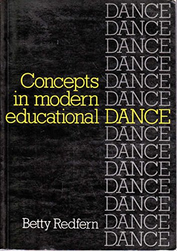 Concepts in Modern Educational Dance: Redfern, Betty