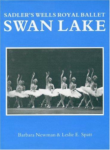 Swan Lake: Sadler's Wells Royal Ballet: Barbara Newman, Leslie