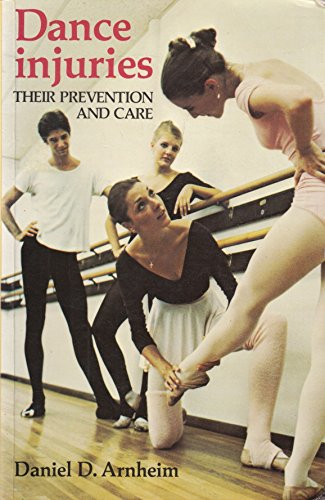9780903102933: Dance Injuries: Their Prevention and Care