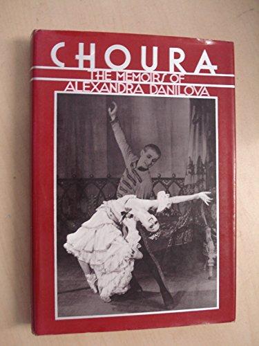 9780903102971: Choura: The Memoirs of Alexandra Danilova