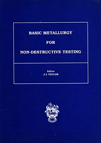 9780903132220: Basic Metallurgy for Nondestructive Testing