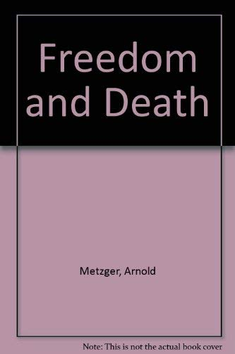 9780903137607: Freedom and Death