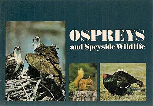 9780903138055: Ospreys and Speyside Wildlife
