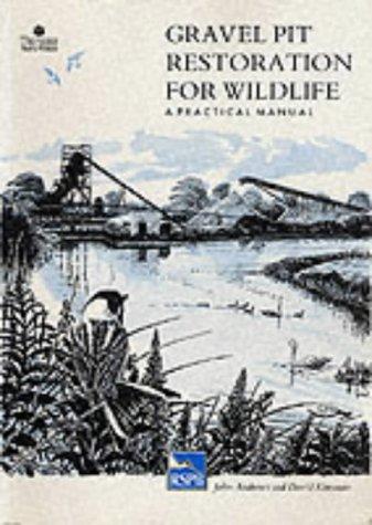 9780903138604: Gravel Pit Restoration for Wildlife: A Practical Manual