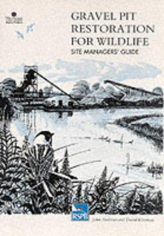 9780903138611: Gravel Pit Restoration for Wildlife: Site Managers' Guide (RSPB Management Guides)