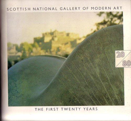 Twenty modern masterpieces: Scottish National Gallery of: Scottish National Gallery