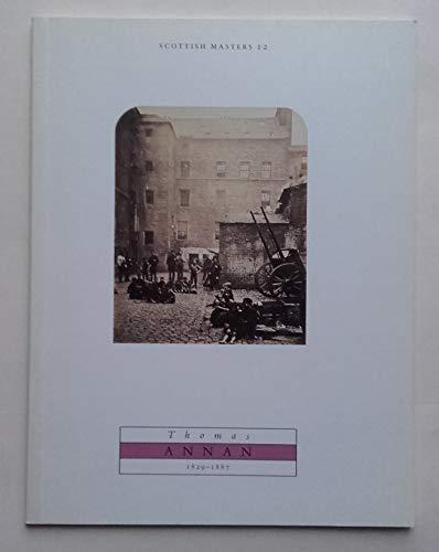 Thomas Annan 1829-1887 (090314896X) by Stevenson, Sara