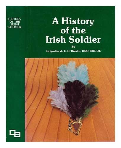 9780903152181: A history of the Irish soldier