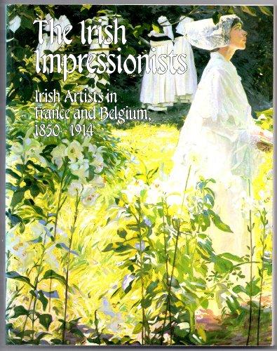 9780903162159: Irish Impressionists: Irish Artists in France and Belgium, 1850-1914