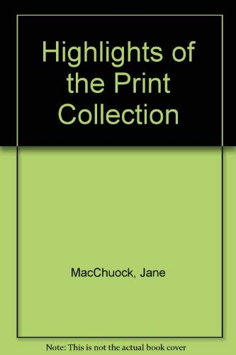 9780903162913: Highlights of the Print Collection
