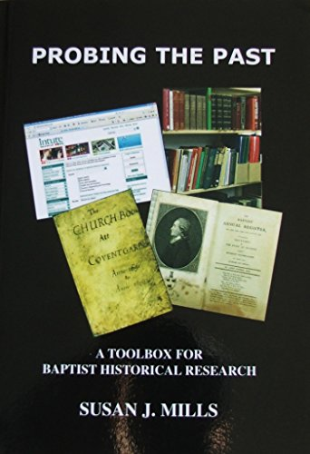 9780903166393: Probing the Past : A Toolbox for Baptist Historical Research