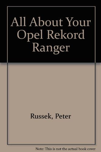 9780903168083: All About Your Opel Rekord Ranger