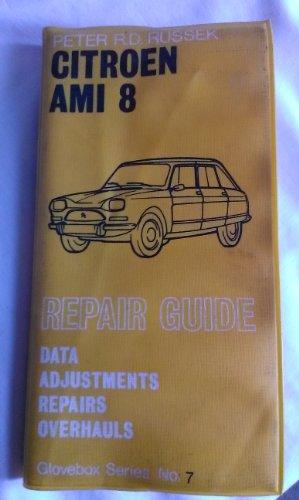 9780903168120: Repair Guide for Citroen Ami 8