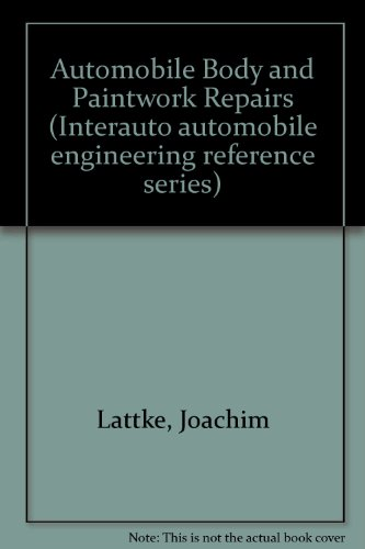 9780903192040: Automobile Body and Paintwork Repairs (Interauto automobile engineering reference series)