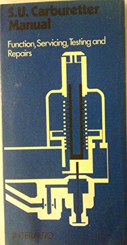 9780903192255: SU Carburettors (Interauto automobile engineering reference series)