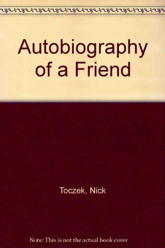 9780903226677: Autobiography of a Friend