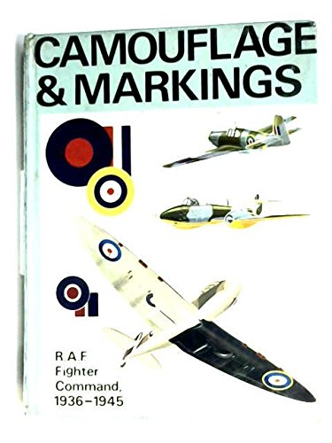 Camouflage & Markings: RAF Fighter Command Northern Europe, 1936 - 1945: Goulding, James, and ...