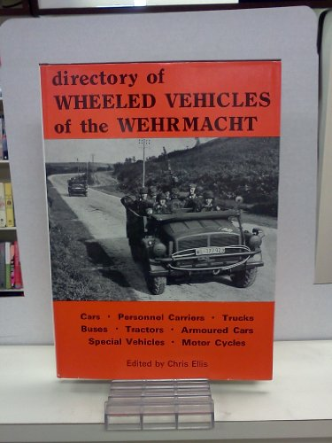 9780903234023: Wheeled Vehicles of the Wehrmacht