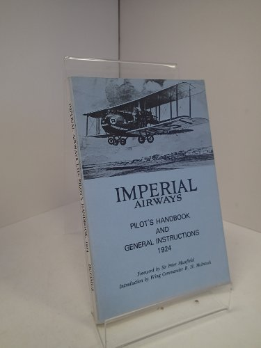 9780903234221: IMPERIAL AIRWAYS Pilot's handbook and general instructions, 1924