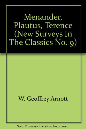 MENANDER, PLAUTUS AND TERENCE